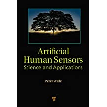 Artificial Human Sensors: Science and Applications (English Edition)