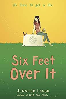 """Six Feet Over It (English Edition)"",作者:[Longo, Jennifer]"