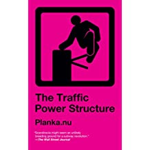 Traffic Power Structure (English Edition)