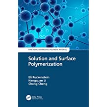 Solution and Surface Polymerization (English Edition)