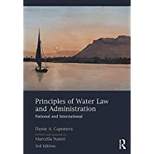 Principles of Water Law and Administration: National and International, 3rd Edition (English Edition)