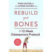 Rebuild Your Bones: The 12-Week Osteoporosis Protocol (English Edition)