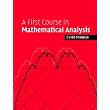 A First Course in Mathematical Analysis (English Edition)