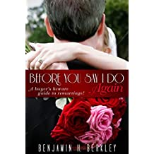 Before You Say I Do Again: A Buyer's Beware Guide to Remarriage (English Edition)