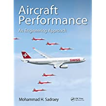 Aircraft Performance: An Engineering Approach (English Edition)