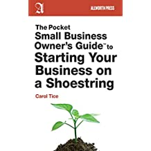 The Pocket Small Business Owner's Guide to Starting Your Business on a Shoestring (Pocket Small Business Owner's Guides) (English Edition)