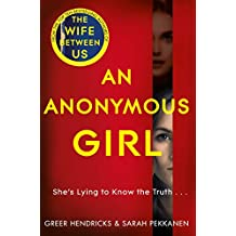 An Anonymous Girl: An Electrifying Thriller Of Deadly Obsession (English Edition)
