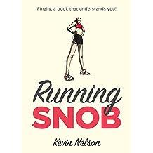 Running Snob (English Edition)