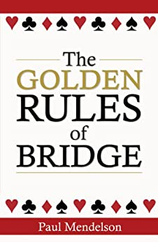 """The Golden Rules Of Bridge (English Edition)"",作者:[Mendelson, Paul]"