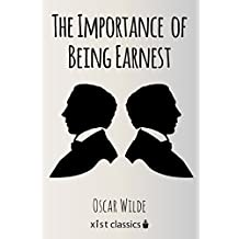 The Importance of Being Earnest (Xist Classics) (English Edition)