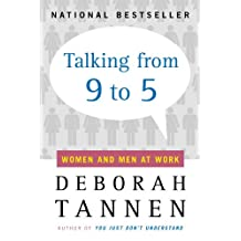 Talking from 9 to 5: Women and Men at Work (English Edition)