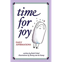 Time for Joy: Daily Affirmations (English Edition)