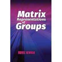 Matrix Representations of Groups (Dover Books on Mathematics) (English Edition)