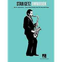 Stan Getz - Omnibook: for B-flat Instruments (English Edition)