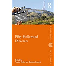 Fifty Hollywood Directors (Routledge Key Guides) (English Edition)