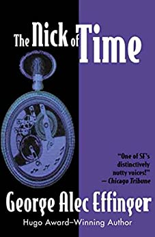 """""""The Nick of Time (English Edition)"""",作者:[Effinger, George Alec]"""