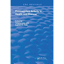 Role of Procoagulant Activity in Health and Disease (Routledge Revivals) (English Edition)