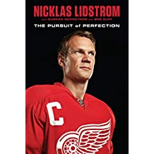 Nicklas Lidstrom: The Pursuit of Perfection (English Edition)