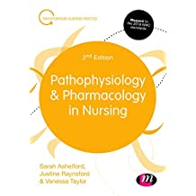 Pathophysiology and Pharmacology in Nursing (Transforming Nursing Practice Series) (English Edition)