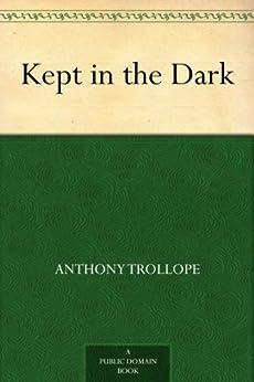 """Kept in the Dark (English Edition)"",作者:[Trollope,Anthony]"