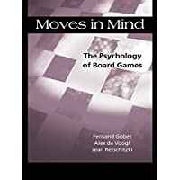 Moves in Mind: The Psychology of Board Games (English Edition)