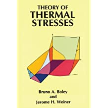 Theory of Thermal Stresses (Dover Civil and Mechanical Engineering) (English Edition)