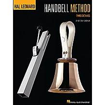 The Hal Leonard Handbell Method: Three Octaves (English Edition)