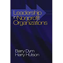 Leadership in Nonprofit Organizations: Lessons From the Third Sector (English Edition)