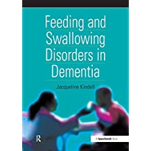 Feeding and Swallowing Disorders in Dementia (Speechmark Practical Therapy Resource) (English Edition)