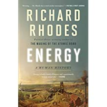 Energy: A Human History (English Edition)