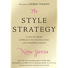 The Style Strategy: A Less-Is-More Approach to Staying Chic and Shopping Smart (English Edition)