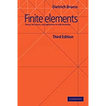 Finite Elements: Theory, Fast Solvers, and Applications in Solid Mechanics (English Edition)