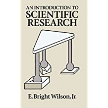 An Introduction to Scientific Research (English Edition)