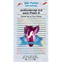 Actionscript 2.0 Para Flash 8 / Actionscript 2.0 for Flash 8