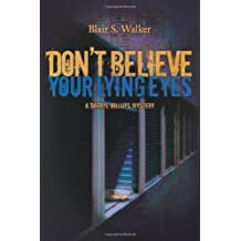 Don't Believe Your Lying Eyes (A Darryl Billups Mystery Book 3) (English Edition)