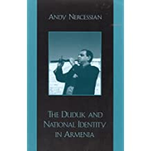 The Duduk and National Identity in Armenia (English Edition)