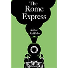 The Rome Express (Xist Classics) (English Edition)