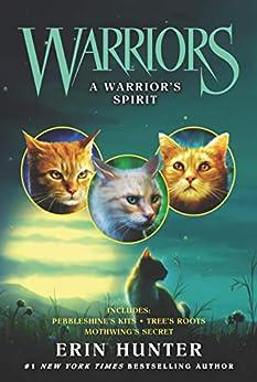 """Warriors: A Warrior's Spirit (Warriors Novella) (English Edition)"",作者:[Hunter, Erin]"