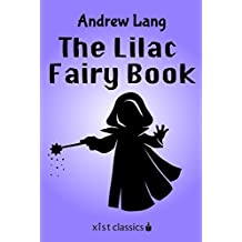 The Lilac Fairy Book (Xist Classics) (English Edition)