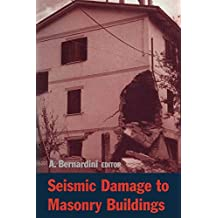 Seismic Damage to Masonry Buildings: Proceedings of the International Workshop, Padova, Italy, 25-27 June, 1998 (English Edition)