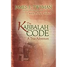 The Kabbalah Code: A True Adventure (English Edition)