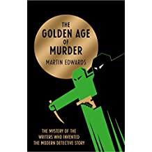 The Golden Age of Murder (English Edition)