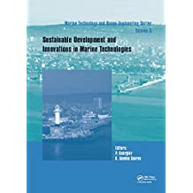 Sustainable Development and Innovations in Marine Technologies: Proceedings of the 18th International Congress of the Maritme Association of the Mediterranean ... 2019, Varna, Bulgaria (English Edition)