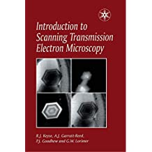 Introduction to Scanning Transmission Electron Microscopy (Royal Microscopical Society Microscopy Handbooks) (English Edition)