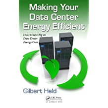 Making Your Data Center Energy Efficient (English Edition)