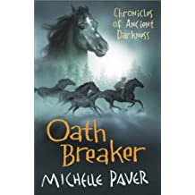 Oath Breaker: Book 5 (Chronicles of Ancient Darkness) (English Edition)
