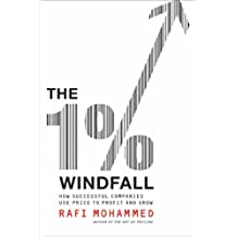 The 1% Windfall: How Successful Companies Use Price to Profit and Grow (English Edition)