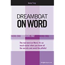 Dreamboat on Word: Word 2000, Word 2002, Word 2003 (On Office series) (English Edition)