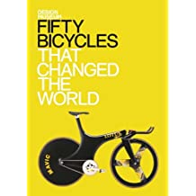 Fifty Bicycles That Changed the World: Design Museum Fifty (English Edition)