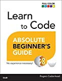 Learn to Code Absolute Beginner's Guide (平装) [Pre-order 19-12-2018]
